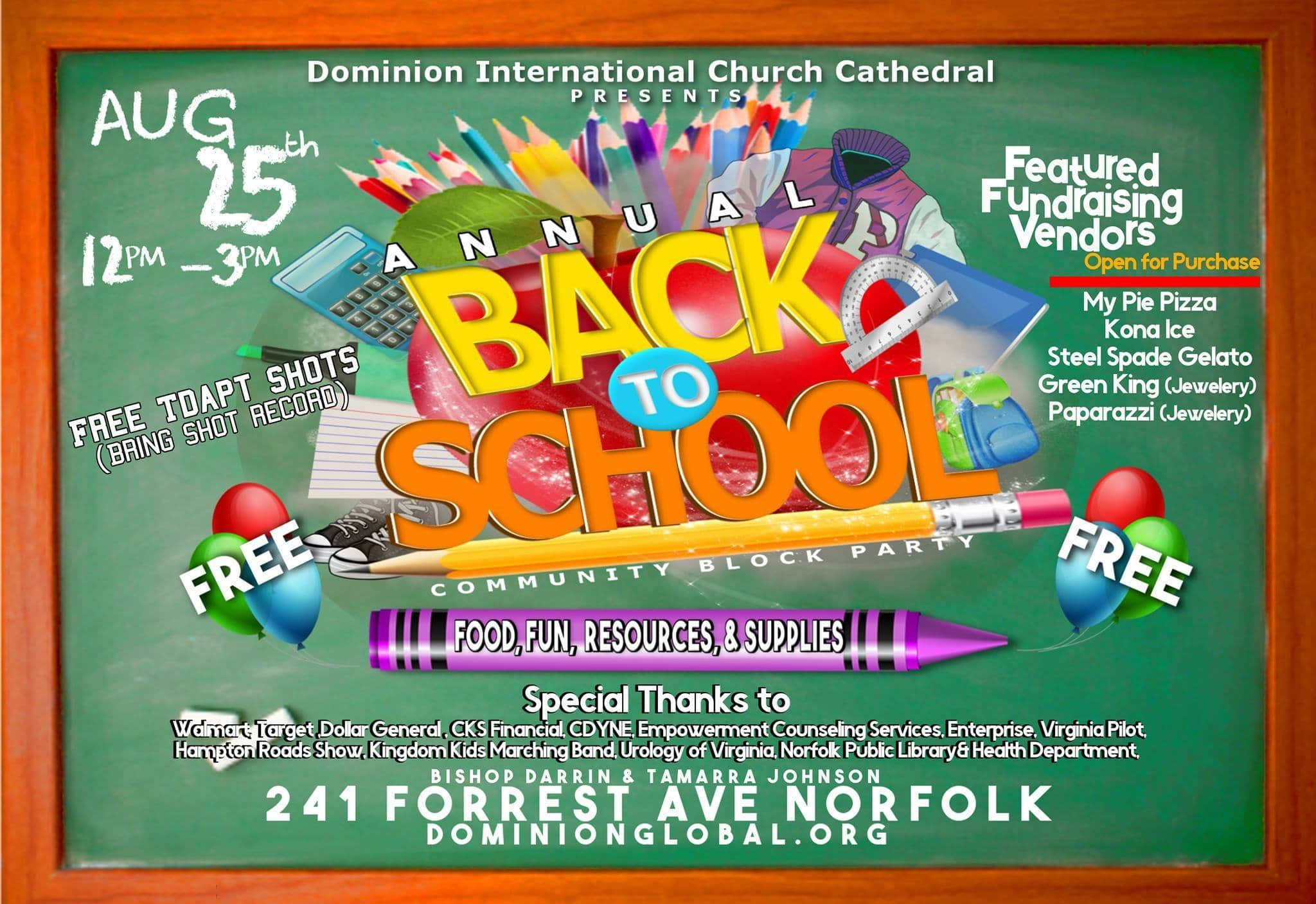 Annual Back to School Block Party by Dominion International Church Cathedral